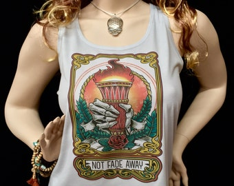 Tank Top- Not Fade Away- Ladies Racerback Tank Top/Womens Next Level brand / NFA -Dead and Company -inspired Mongo Arts shakedown street tee