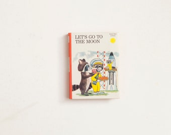 Let's Go to the Moon by Alain Grée, Illustrated by Jacques Galan, Vintage Children's Story Book, 1970