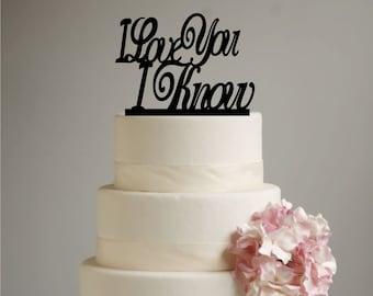 Star Wars Inspired Wedding Cake Topper - I Love you I Know - Han Solo - Princess Leia - Han & Leia - love you i know