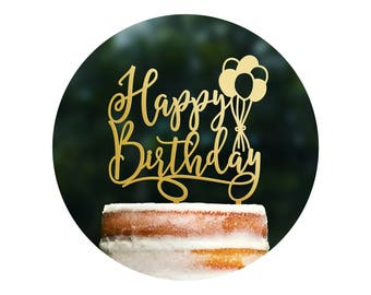 Cute Happy Birthday Cake Topper, Balloon Cake Topper, Scripted Cake Topper, Birthday Party Decor, Happy Bday Topper, Cake Decorations (T371)
