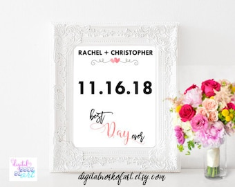Best Day Ever Custom Date Sign Template, DIY Wedding Sign Printable, Gift for Him, Gift for Her, editable PDF, calligraphy, instant download