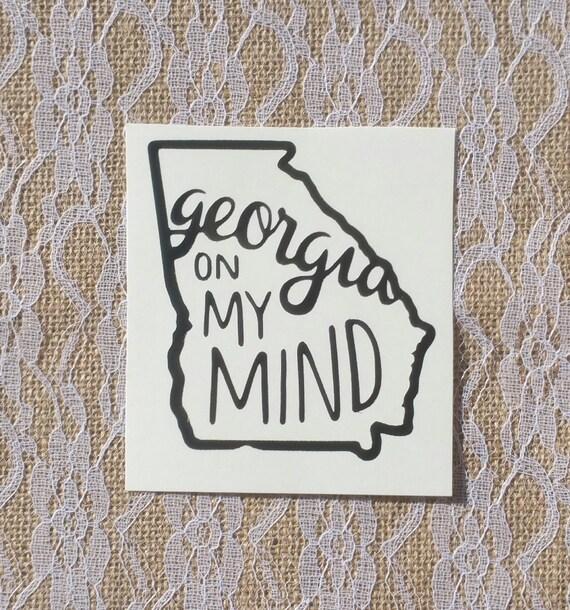Georgia on my mind vinyl decal car decal yeti decal tumbler decal laptop decal georgia state decal georgia pride georgia sticker from