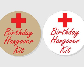Hangover Kit Stickers Birthday Party Recovery Kit - kraft & white matte - 1.5 inch - 2 inch - 2.5 inch - 3 inch - Favor Gift Bag