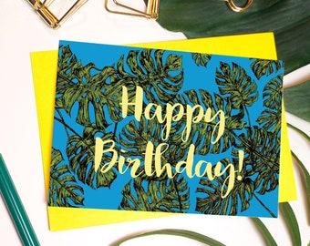 Happy Birthday Monstera Leaf Greeting Card // Tropical Birthday card