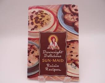 1950s Downright Delicious Sun-Main Raisin Recipe Booklet