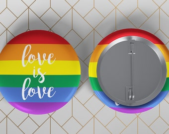 "Love is Love Pinback Button Badge - 1.25"" Pinback Button Badge - Gay Pride"