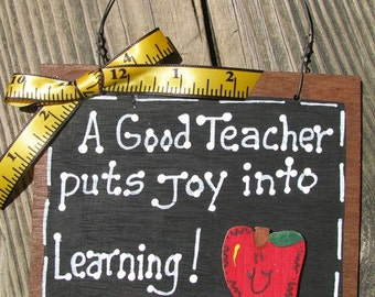 Teacher Gifts 36  A Good Teacher  puts joy into Learning Slate