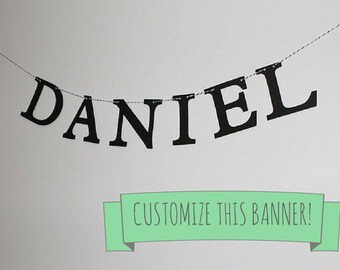 Custom Name or Phrase Banner - Custom Color Letters - Craft Show, Shower, Party, or Photo Prop