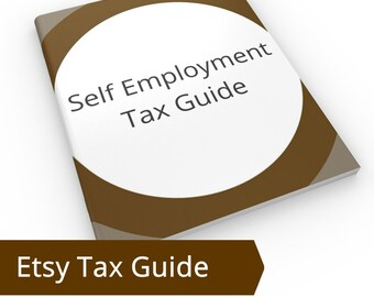 Self Employment Tax - SE Tax, Income Tax, Quarterly Tax Payments Self Employed Etsy Seller Tax Return us Etsy Seller IRS Taxes IRS State Tax