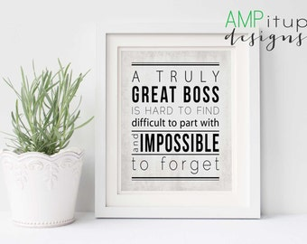 Printable Boss Gift - A Great Boss is Hard to Find - Boss Gift - Instant Download - Gift for Boss - Boss Printable -Gift for Men- Boss Quote