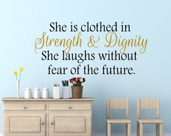 She Is Clothed In Strength U0026 Dignity Wall Decal Sticker Apartment Decor,  Wall