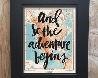 And So the Adventure Begins Travel Print on salvaged atlas page