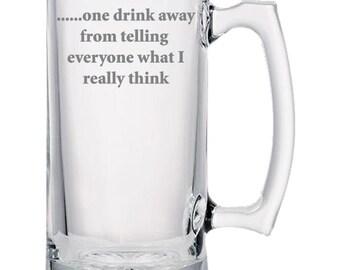 One Drink Away Beer Mug