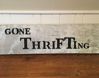 Gone Thrifting Sign