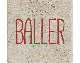 "Rustic ""Baller"" Coaster - Single"