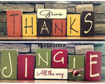 Reversible Thanksgiving & Christmas blocks--Give Thanks reverses with Jingle All the way