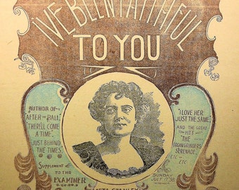 1885 - I've Been Faithful To You - Rare Vintage Sheet Music