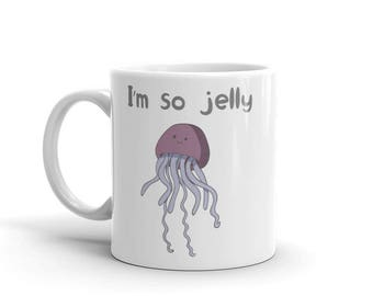 I'm so jelly jellyfish natuical sea creatures coffee Mug