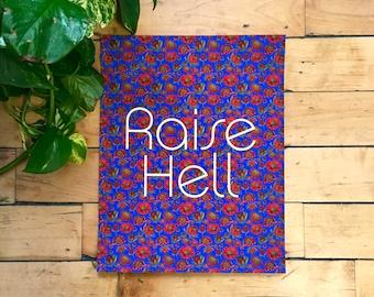 Raise Hell-11 x 14 print