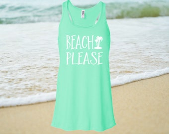 Beach Please Tank Top Women's Flowy Racerback,Beach Please, Beach Tank Top, Summer Tank Top, Beach shirt, Palm Tree, womens shirts, tanks