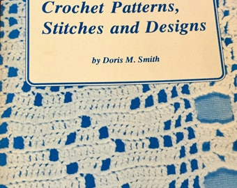 300 Crochet Atterns, Stitches and Deaigns Book, 240 pages, Excellent Condition