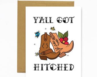 Y'All Got Hitched - Greeting Card