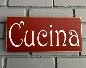 CUCINA Italian 12x6  (Choose Color) Kitchen Mangia Cook Classic Vintage style Rustic Shabby Chic Italian Sign