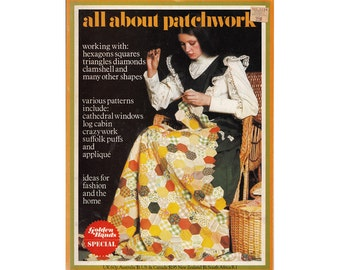 All About Patchwork Vintage 1970s Golden Hands Special Issue Ideas for Fashion and Home Working with Many Shapes Patchwork Patterns Quilting