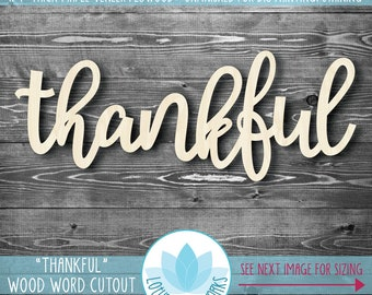 Thankful Large Wood Word, Wooden Thankful Wall Sign, Unfinished Wood For DIY Painting, Many Size Options, Thankful Gallery Wall Art