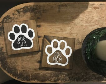 Dog Mom • Made to Order