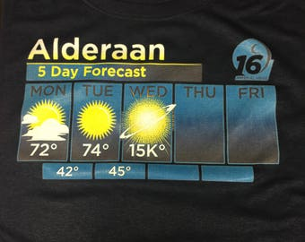 Alderaan 5 Day Weather Forecast - Star Wars Shirt