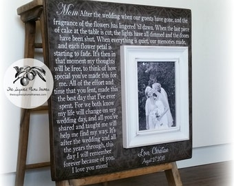 Unique Mother of the Bride Gift, Personalized Picture Frame, After the Wedding When all the Guests have gone, 16x16 The Sugared Plums