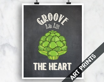 Groove is in the Heart (Artichoke) - Art Print (Funny Kitchen Song Series) (Featuring on Vintage Chalkboard) Kitchen Art Prints