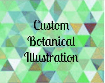 Custom Botanical Illustration
