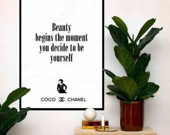 Coco Chanel Poster Quote, Beauty begins the moment you decide to be yourself, Print Fashion Typography, Wall Art Print  Digital Art