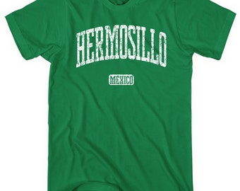 Hermosillo Mexico T-shirt - Men and Unisex - XS S M L XL 2x 3x 4x - Hermosillo Tee - 4 Colors
