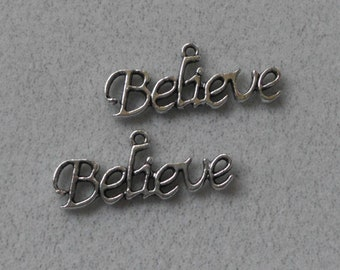 """Silver """"Believe"""" saying Charms"""