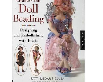 Creative Cloth Doll Beading Book by Patti Medaris Culea