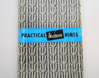 Knitking Practical Hints for Your Automatic Knitter/Knitting Machine - Vintage Booklet - 1968