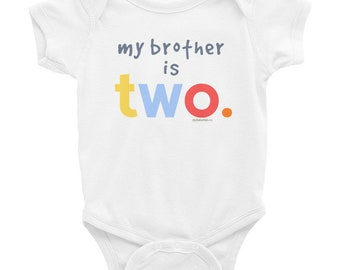 Custom - My Brother Is Two