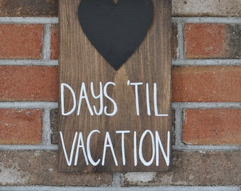 Custom Countdown Wood Sign. Vacation Countdown. Birthday Countdown. Wedding Countdown. Baby Countdown. Chalkboard Sign. Countdown sign.