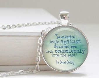 The Great Gatsby quote book pendant - boats against the current