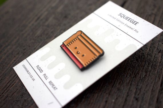 Squeegee enamel pin free uk postage limited edition squeegee enamel pin free uk postage limited edition badge lapel pin screen print badge enamel pin reheart Image collections