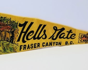 Hells Gate, Fraser Canyon, British Columbia, Canada - Vintage Pennant