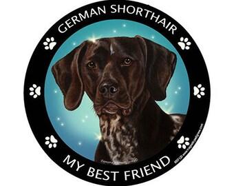 German Shorthair Pointer My Best Friend Dog Magnet