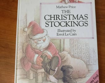 The Christmas Stockings by Mathew Price Illustrated by Errol Le Cain p. 1987