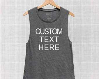 Your Text Here Tank Top, Custom Text Personalized Muscle Tank Top, Ladies Muscle Tee, Workout Tank Top, Gym Tank Top, Women Graphic Tee
