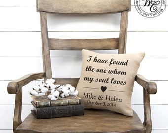 I have found the one my soul loves Song of Solomon Pillow Personalized Wedding Gift Bridal Shower Gift Anniversary Gift Newlywed Gift