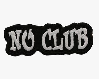 New No Club embroidery patch