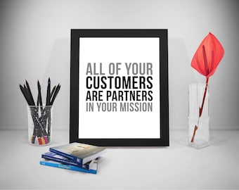 All Of Your Customers Are Partners In Your Mission, Customer Service Quotes, Customer Service Print, Office Wall Art, Office Wall Decor
